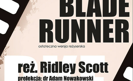 "Pokaz filmu ""Blade Runner"" – 28 listopada 2017 roku"