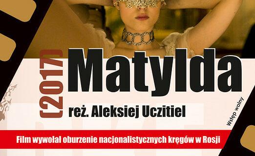 """Pokaz filmu """"Matylda"""", reż. Aleksiej Uczitel"""