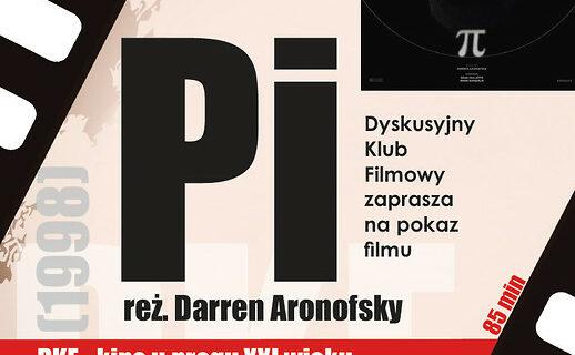 Dyskusyjny Klub Filmowy zaprasza na projekcję filmu Pi