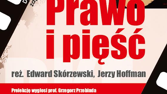 """DKF PWSZ zaprasza na pokaz filmu """"Prawo i Pięść"""""""